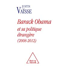 BARACK OBAMA ET SA POLITIQUE ÉTRANGÈRE 2088-2012