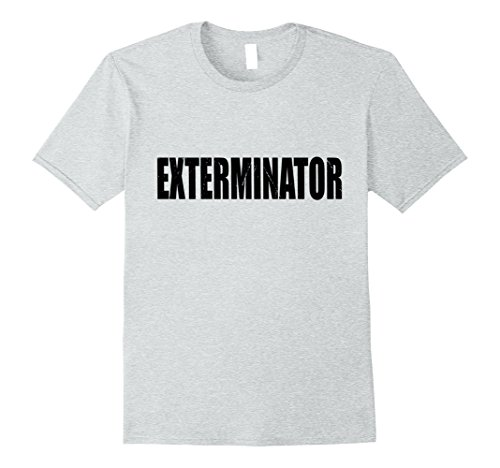 Exterminator Costumes - Mens Exterminator T Shirt Halloween Costume Funny Cute Distressed Large Heather Grey