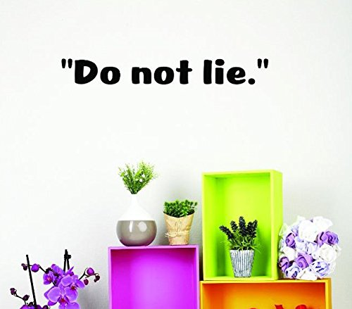 Wall Art Size 8 Inches X 30 Inches Color Design with Vinyl US V SOS 748 2 Top Selling Decals Do Not Lie Black 8 x 30