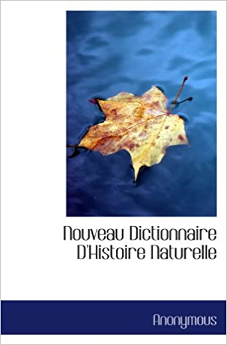 En ligne téléchargement Nouveau Dictionnaire D'Histoire Naturelle epub, pdf