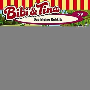 Das kleine Rehkitz (Bibi und Tina 59) Hörspiel