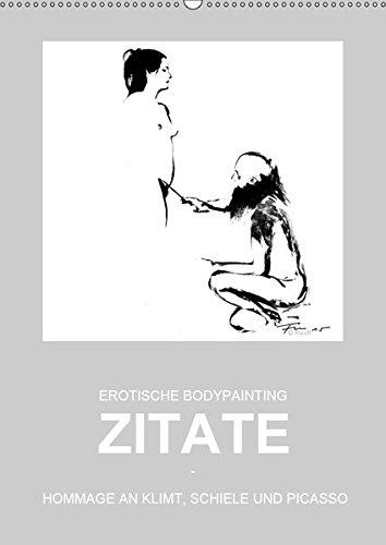 EROTISCHE BODYPAINTING ZITATE - HOMMAGE AN KLIMT, SCHIELE UND PICASSO (Wandkalender 2019 DIN A2 hoch): Aktskizzen - Linien, Haltungen, Grenzen, ... (Monatskalender, 14 Seiten ) (CALVENDO Kunst) fru.ch 3669843248 Bildende Kunst Erotik
