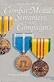 Air Force Combat Medals, Streamers, and Campaigns, A. Timothy Warnock, 0912799668