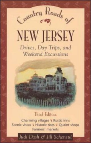 Country Roads of New Jersey : Drives, Day Trips, and Weekend - In Atlantic New Mall Jersey City