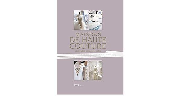 Maisons De Haute Couture Guillaume De Laubier Desiree