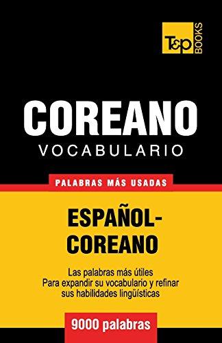 Vocabulario Español-Coreano - 9000 palabras más usadas  [Taranov, Andrey] (Tapa Blanda)