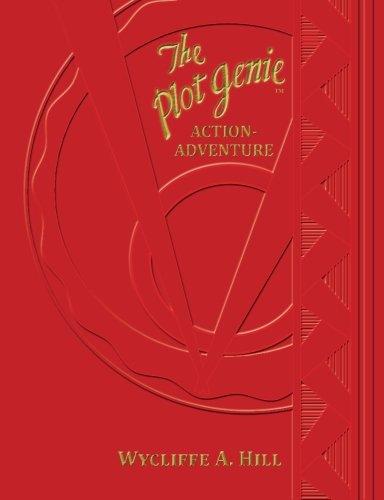 Download The Plot Genie: Action-Adventure (The Plot Genie Supplemental Formula) (Volume 2) ebook