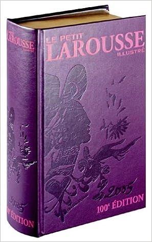 Livres gratuits Le Petit Larousse illustré : Edition prestige pdf ebook