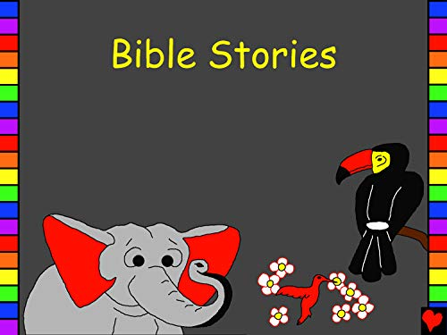Bible Stories: English Bible Stories (Bible for Children Everywhere)