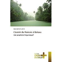 L'avenir du francais à Bukavu: Une prophétie linguistique?