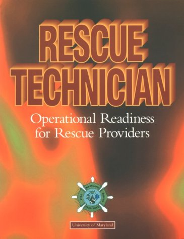 Rescue Technician: Operational Readiness for Rescue Providers (Lifeline)