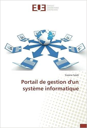 Portail de gestion d un système informatique (French Edition) (French)  Paperback – April 25, 2017 3378fe945499