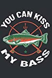 You Can Kiss My Bass: Fishing Joke Blank Lined Notebook Journal Bass Fish Design Cover
