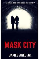 Mask City Paperback