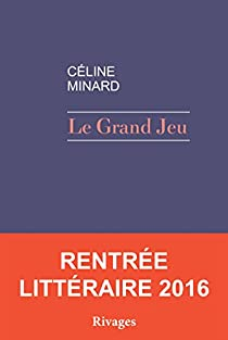 Le Grand Jeu par Minard