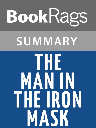 Summary & Study Guide The Man in the Iron Mask by Alexandre Dumas (The Man In The Iron Mask Summary)