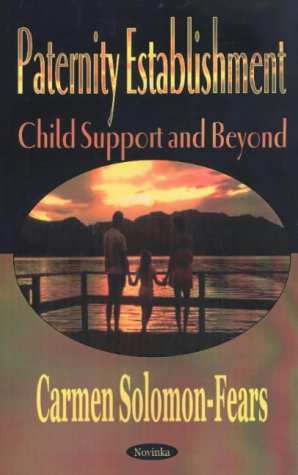 Paternity Establishment: Child Support and Beyond
