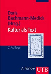 Kultur als Text. Die anthropologische Wende in der Literaturwissenschaft