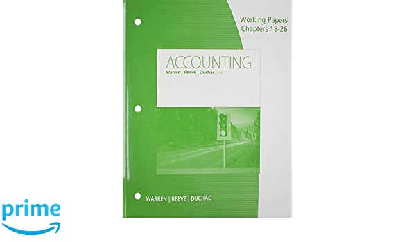 Amazon working papers chapters 18 26 for warrenreeveduchacs amazon working papers chapters 18 26 for warrenreeveduchacs accounting 26th 9781305392380 carl s warren jim reeve jonathan duchac books fandeluxe Images