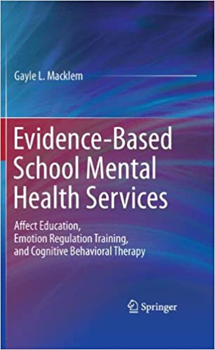 Evidence-Based School Mental Health Services: Affect Education, Emotion Regulation Training, and Cognitive Behavioral Therapy