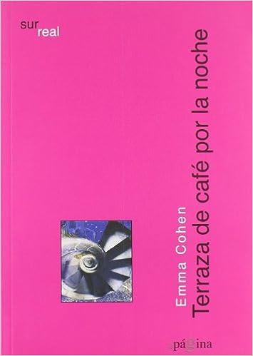 Terraza De Cafe Por La Noche Emma Cohen 9788493771782