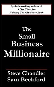 The Small Business Millionaire from Robert Reed Publishers