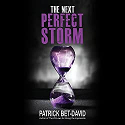 The Next Perfect Storm