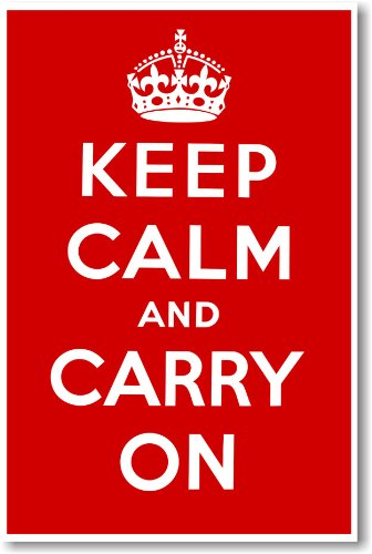 Keep Calm and Carry on - NEW Vintage Reprint ()