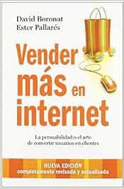 Vender más en internet: La persuabilidad o el arte de