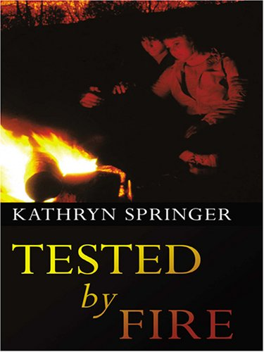 Download Tested by Fire (Love Inspired #266) pdf epub