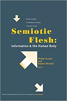 Semiotic Flesh
