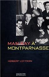 Man Ray à Montparnasse
