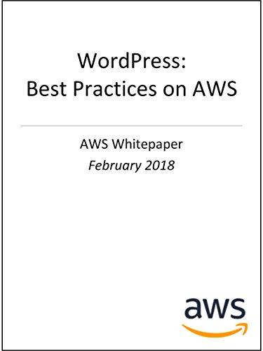 WordPress: Best Practices on AWS (AWS Whitepaper) (English Edition)