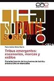 Tribus Emergentes, Paola Andrea Serna Osorio, 3848458284