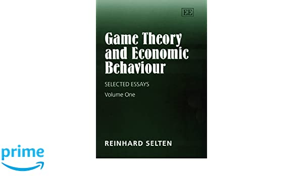 game theory and economic behaviour selected essays two volumes  game theory and economic behaviour selected essays two volumes reinhard selten 9781858988726 amazon com books