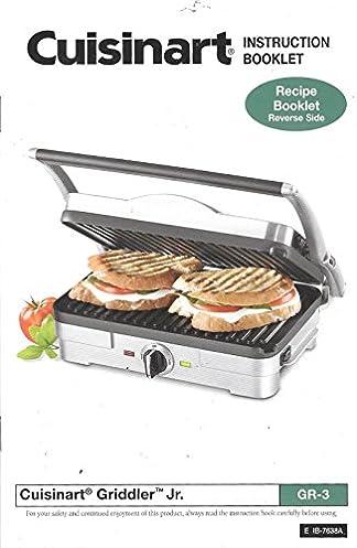 cuisinart instruction and recipe booklet griddler jr gr 3 rh amazon com cuisinart grill instruction manual cuisinart griddler deluxe user manual
