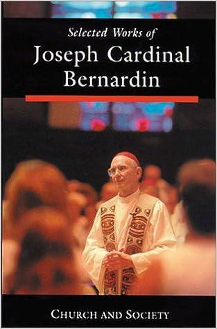 Book Selected Works of Joseph Cardinal Bernardin: Volume 2: Church and Society Vol 2 (Selected works of Joseph Cardinal Bernadin)