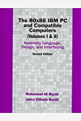 The 80x86 IBM PC And Compatible Computers, 2nd Edition(Volumes 1 & 2) Hardcover