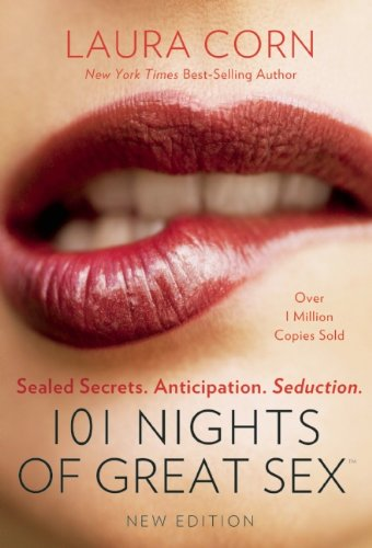 101 Nights of Great Sex: Sealed Secrets.  Anticipation.  Seduction.