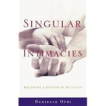 Singular Intimacies: Doctor At Bellevue