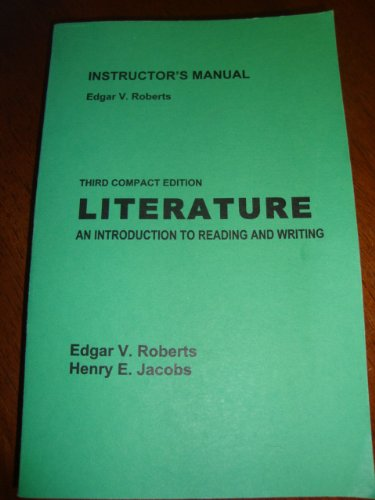 INSTRUCTOR'S MANUAL 3RD COMPACT EDITION LITERATURE AN INTRODUCTION TO READING AND WRITING