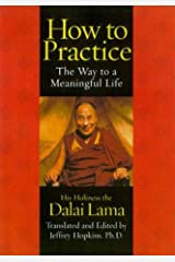 How to Practice: The Way to a Meaningful Life Paperback
