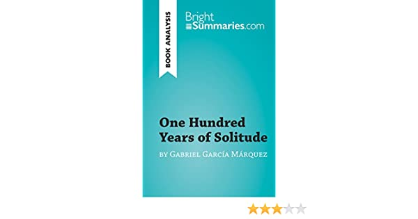 Amazon one hundred years of solitude by gabriel garca marquez amazon one hundred years of solitude by gabriel garca marquez book analysis detailed summary analysis and reading guide brightsummaries fandeluxe Gallery