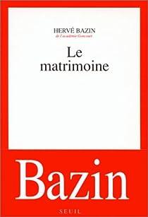 Le Matrimoine par Bazin
