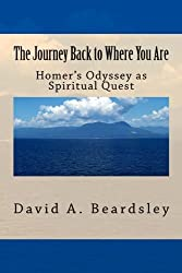 The Journey Back to Where You Are: Homer's Odyssey as Spiritual Quest