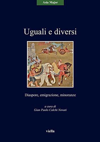 Uguali e diversi: Diaspore, emigrazione, minoranze (Italian Edition)