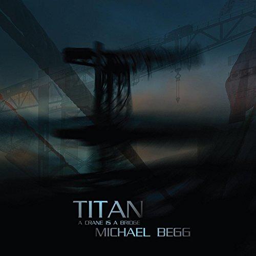 Titan: A Crane Is a Bridge
