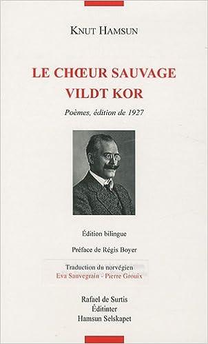 Livres gratuits Le choeur sauvage : Edition bilingue français-norvégien pdf epub