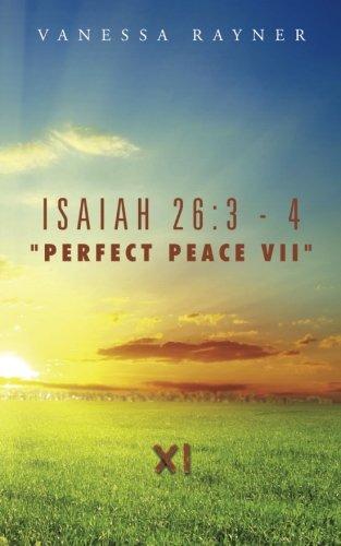 "Isaiah 26:3 - 4 ""Perfect Peace VII"": Eleven pdf epub"