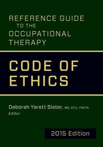 Reference Guide to the Occupational Therapy Code of Ethics 2015